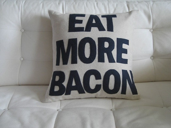 eat more bacon pillow